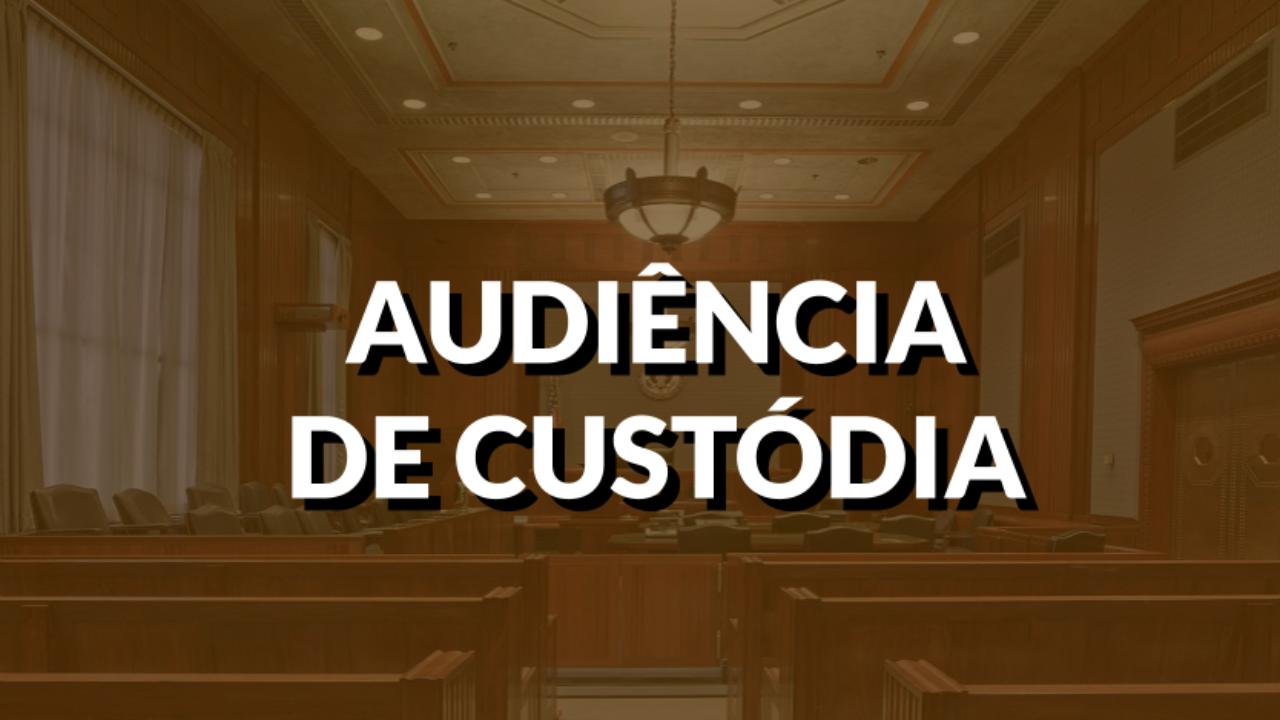 """AUDIÊNCIA DE CUSTÓDIA – ASPECTOS E ALTERAÇÕES PROMOVIDAS APÓS O """"PACOTE ANTICRIME"""" NO ÂMBITO DO TJMG"""
