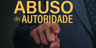 Lei de Abuso de Autoridade – Da criminalização da violação às prerrogativas dos advogados