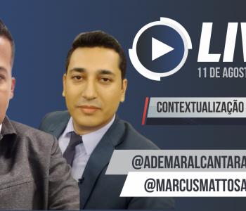 LIVE 11/08/20 @ademaralcantarafilho e @marcusmattosadvocacia